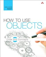 How to Use Objects | Holger Gast |