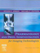 Pharmacology And Drug Administration | Jensen, Steven C., Ph.D. ; Peppers, Michael P. |
