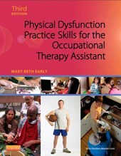 Physical Dysfunction Practice Skills for the Occupational Th