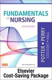Fundamentals of Nursing - Text and Clinical Companion Packag