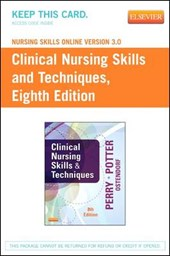 Clinical Nursing Skills and Techniques Nursing Skills Online Version 3.0 Access Code