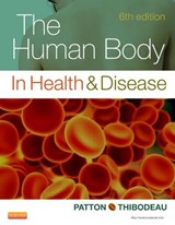 The Human Body in Health & Disease | Kevin T. Patton |