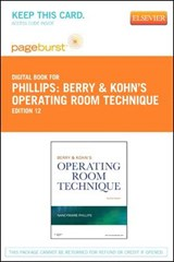 Berry & Kohn's Operating Room Technique - Pageburst E-Book on Vitalsource (Retail Access Card) | Nancymarie Phillips |