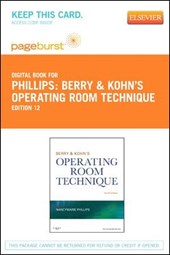 Berry & Kohn's Operating Room Technique - Pageburst E-Book on Vitalsource (Retail Access Card)