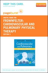Cardiovascular and Pulmonary Physical Therapy - Pageburst E-Book on Vitalsource (Retail Access Card) | Donna Frownfelter |