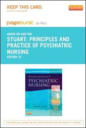 Principles and Practice of Psychiatric Nursing - Pageburst E-Book on Kno (Retail Access Card)