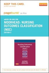Nursing Outcomes Classification (Noc) - Pageburst E-Book on Kno (Retail Access Card)