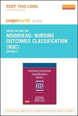 Nursing Outcomes Classification (Noc) - Pageburst E-Book on Kno (Retail Access Card) | Sue Moorhead |