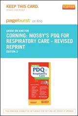 Mosby's PDQ for Respiratory Care - Revised Reprint - Pageburst E-Book on Kno (Retail Access Card) | Helen Schaar Corning |
