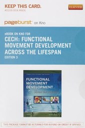 Functional Movement Development Across the Life Span - Pageburst E-Book on Kno (Retail Access Card)