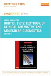 Tietz Textbook of Clinical Chemistry and Molecular Diagnostics - Pageburst E-Book on Kno (Retail Access Card)