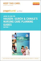 Ulrich & Canale's Nursing Care Planning Guides - Pageburst E-Book on Kno (Retail Access Card)