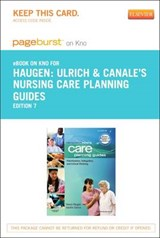 Ulrich & Canale's Nursing Care Planning Guides - Pageburst E-Book on Kno (Retail Access Card) | Nancy Haugen |