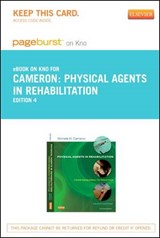 Physical Agents in Rehabilitation - Pageburst E-Book on Kno (Retail Access Card) | Michelle H. Cameron |
