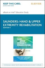 Hand & Upper Extremity Rehabilitation eBook on Intel Educational Study Access Code | Rebecca J. Saunders |