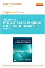 Acute Care Handbook for Physical Therapists- Pageburst E-book on Kno Access Card | Jaime C Paz; Michele P West |
