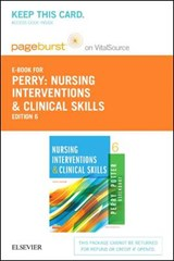 Nursing Interventions & Clinical Skills Pageburst on VitalSource Access Code | Perry ; Potter ; Ostendorf |