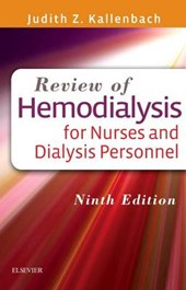 Review of Hemodialysis for Nurses and Dialysis Personnel | Judith Kallenbach |