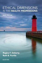 Ethical Dimensions in the Health Professions | Regina F. Doherty |