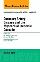 Coronary Artery Disease and the Myocardial Ischemic Cascade | U. Joseph Schoepf |