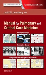 Clinical Practice Manual for Pulmonary and Critical Care Med | Judd Landsberg |