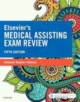 Elsevier's Medical Assisting Exam Review | Deborah Holmes |