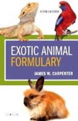 Exotic Animal Formulary | James Carpenter |