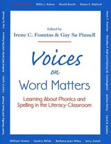 Voices on Word Matters | Fountas, Irene C. ; Pinnell, Gay Su |