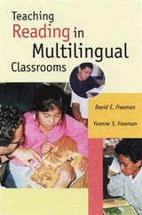 Teaching Reading in Multilingual Classrooms | David E. Freeman |