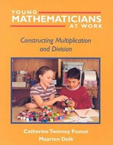 Young Mathematicians at Work | Fosnot, Catherine Twomey ; Dolk, Maarten Ludovicus Antonius Marie |