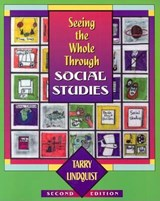 Seeing the Whole Through Social Studies | Tarry Lindquist |