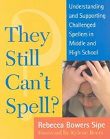 They Still Can't Spell? | Rebecca Bowers Sipe |