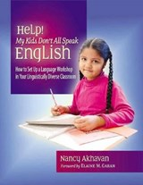 Help! My Kids Don't All Speak English | Nancy L. Akhavan |