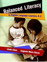 Balanced Literacy for English Language Learners, K-2 | Linda Chen |