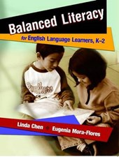 Balanced Literacy for English Language Learners, K-2