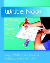 Write Now! | Karyn Wellhousen Tunks |