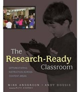 The Research-Ready Classroom | Anderson, Mike ; Dousis, Andy |