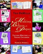 Making Believe on Paper