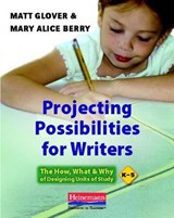 Projecting Possibilities for Writers | Matt Glover |