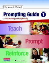 Prompting Guide | Fountas, Irene C. ; Pinnell, Gay Su |