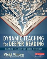 Dynamic Teaching for Deeper Reading | Vicki Vinton |