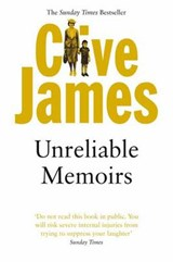Unreliable Memoirs | Clive James |
