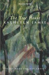 Tree House | Kathleen Jamie |
