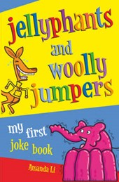 Jellyphants and Woolly Jumpers | Amanda Li |