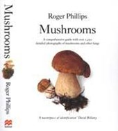 Mushrooms | Roger Phillips |