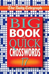 The Daily Telegraph Big Book of Quick Crosswords