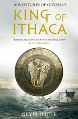 King of Ithaca | Glyn Iliffe |