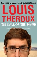 Call of the Weird | Louis Theroux |