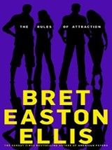 Rules of Attraction | Bret Easton Ellis |