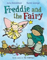 Freddie and the Fairy | Julia Donaldson |